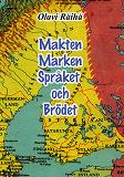 Cover for Makten Marken Språket och Brödet