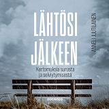 Cover for Lähtösi jälkeen