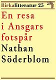 Cover for Birkalitteratur nr 25: En resa i Ansgars fotspår. Återutgivning av text från 1929