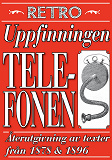 Cover for Uppfinningen telefonen. Återutgivning av texter från 1878 och 1896