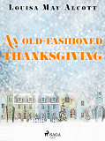 Cover for An Old-Fashioned Thanksgiving