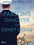 Cover for The Parson's Daughter of Oxney Colne