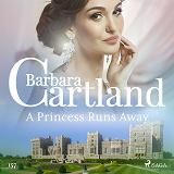 Cover for A Princess Runs Away (Barbara Cartland's Pink Collection 157)