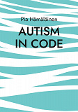 Cover for Autism in Code: Extrapolating from Theory and Experience