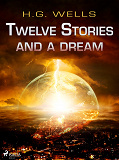 Cover for Twelve Stories and a Dream