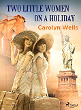 Cover for Two Little Women on a Holiday