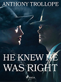 Cover for He Knew He Was Right