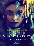 Cover for The Old Nurse's Story and Other Tales