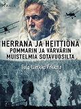 Cover for Herrana ja heittiönä. Pommarin ja värvärin muistelmia sotavuosilta