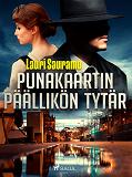 Cover for Punakaartin päällikön tytär