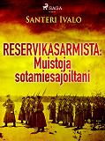 Cover for Reservikasarmista: Muistoja sotamiesajoiltani