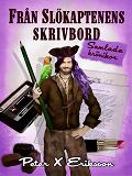 Cover for Från Slökaptenens Skrivbord: samlade krönikor