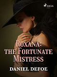 Cover for Roxana: The Fortunate Mistress