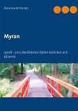 Cover for Myran: 2008 - 2012 Berättelser krönikor och kåserier