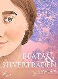 Cover for Beata och silverträden