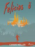 Cover for Felicias ö