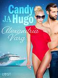 Cover for Candy ja Hugo - eroottinen novelli
