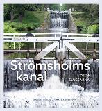 Cover for Strömsholms kanal: De 26 slussarna