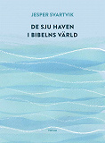 Cover for De sju haven i Bibelns värld