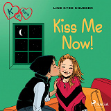 Cover for K for Kara 3 - Kiss Me Now!