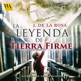 Cover for La leyenda de tierra firme