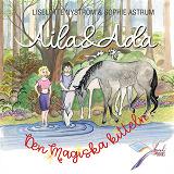 Cover for Aila och Ada - Den magiska kitteln