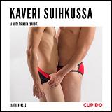 Cover for Kaveri suihkussa - ja muita tarinoita Cupidolta