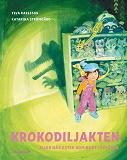 Cover for Krokodiljakten eller när Ester kom bort i affären