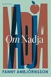 Cover for Om Nadja : en systers berättelse