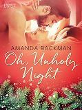 Cover for Oh, Unholy Night - Erotic Short Story