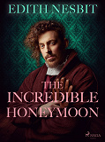Cover for The Incredible Honeymoon