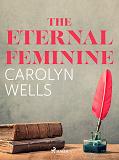 Cover for The Eternal Feminine