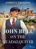 Cover for John Bull on the Guadalquivir