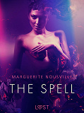 Cover for The Spell - Erotic Short Story