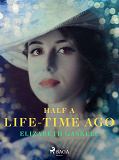 Cover for Half a Life-Time Ago