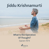 Cover for What Is the Operation of Thought?