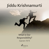 Cover for What Is Our Responsibility? – Saanen 1974
