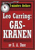 Cover for Leo Carring: Gaskranen. Detektivhistoria. 5-minuters deckare. Återutgivning av text från 1930