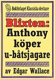 Cover for Blixten: Anthony köper u-båtsjagare. Text från 1931 kompletterad med fakta och ordlista