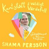 Cover for  Kantstött & väldigt värdefull