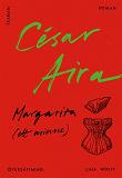 Cover for Margarita (ett minne)