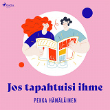 Cover for Jos tapahtuisi ihme