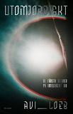Cover for Utomjordiskt : De första tecknen på intelligent liv