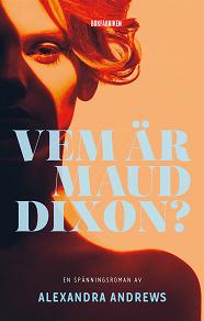 Cover for Vem är Maud Dixon?