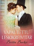 Cover for Vapautettu leskikreivitär - eroottinen novelli