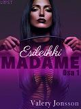 Cover for Madame 1: ESILEIKKI - eroottinen novelli