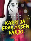Cover for Karri ja epäilyksen varjo