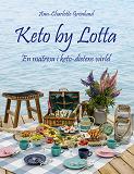 Cover for Keto by Lotta: En matresa i keto-dietens v?rld