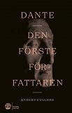 Cover for Dante - den förste författaren