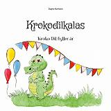 Cover for Krokodilkalas: Kroko Dil fyller år
